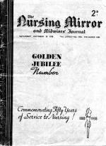 Anon. The Nursing Mirror and Midwives' Journal. Golden Jubilee Number.