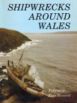 Bennett, Tom Shipwrecks Around Wales