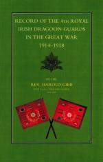 Gibb, Record of the 4th Royal Irish Dragoon Guards in the Great War 1914-1918