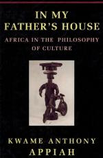 Anthony Appiah, In My Father's House - Africa in the Philosophy of Culture.