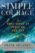 Delaney, Simple Courage: A True Story of Peril on the Sea.
