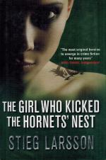 Larsson, The Girl who Kicked the Hornets' Nest.